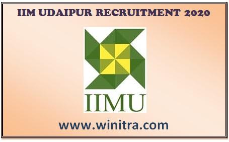 भारतीय प्रबंधन संस्थान उदयपुर भर्ती 2020 IIM Udaipur Recruitment 2020