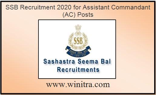 SSB Recruitment 2020 for Assistant Commandant (AC) Posts