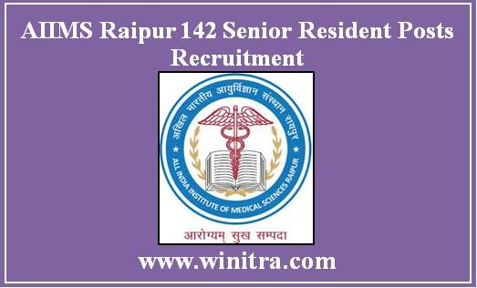 AIIMS Raipur 142 Senior Resident Posts Recruitment