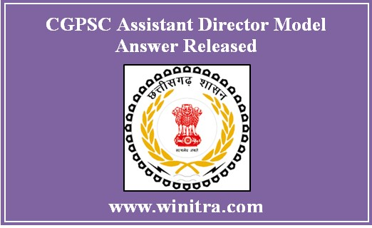 CGPSC Assistant Director Model Answer Released