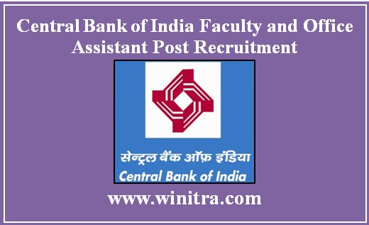 Central Bank of India Faculty and Office Assistant Post Recruitment