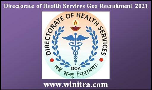 Directorate of Health Services Goa Recruitment 2021