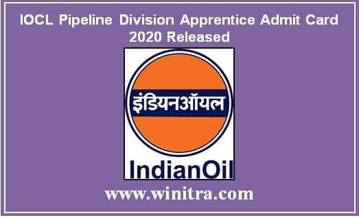 IOCL Pipeline Division Apprentice Admit Card 2020 Released