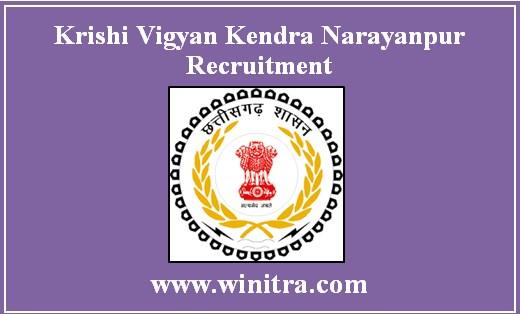Krishi Vigyan Kendra Narayanpur Recruitment