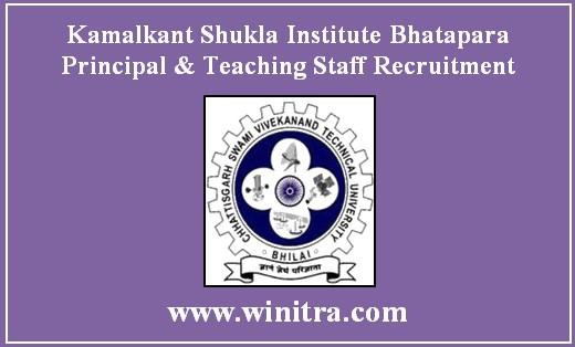 Kamalkant Shukla Institute Bhatapara Principal & Teaching Staff Recruitment