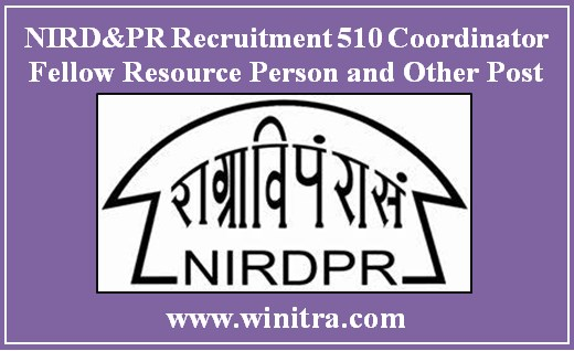 NIRD&PR Recruitment 510 Coordinator Fellow Resource Person and Other Post