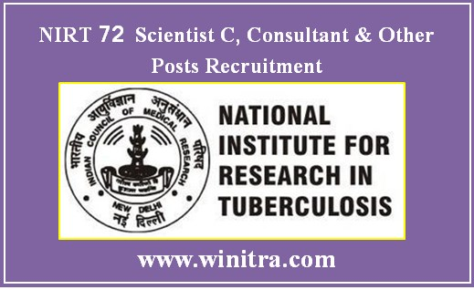 NIRT 72 Scientist C, Consultant & Other Posts Recruitment
