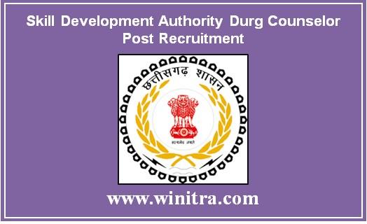 Skill Development Authority Durg Counselor Post Recruitment