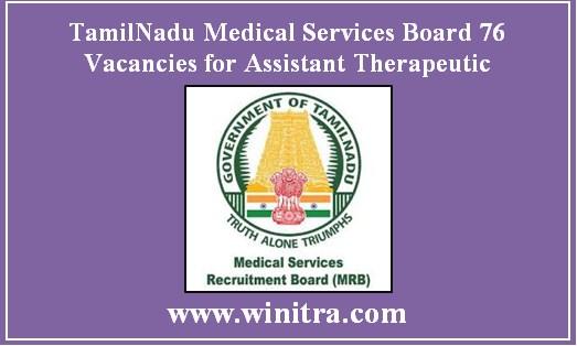 TamilNadu Medical Services Board 76 Vacancies Assistant Therapeutic Post