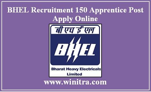 BHEL Recruitment 150 Apprentice Post Apply Online