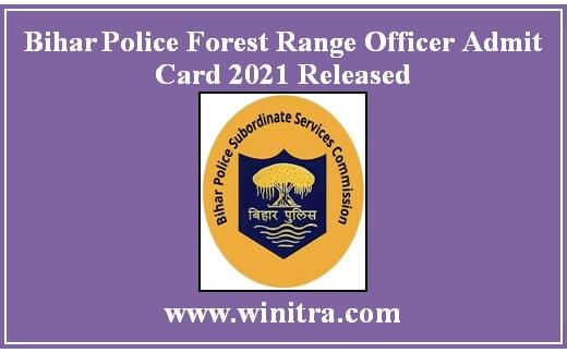 Bihar Police Forest Range Officer Admit Card 2021 Released
