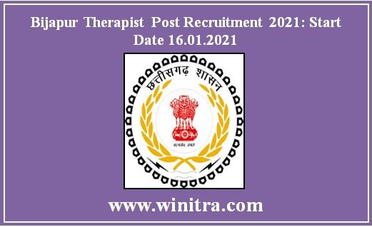 Bijapur Therapist Post Recruitment 2021: Start Date 16.01.2021