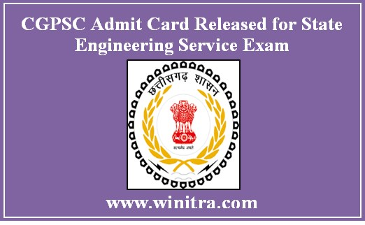 CGPSC Admit Card Released for State Engineering Service Exam