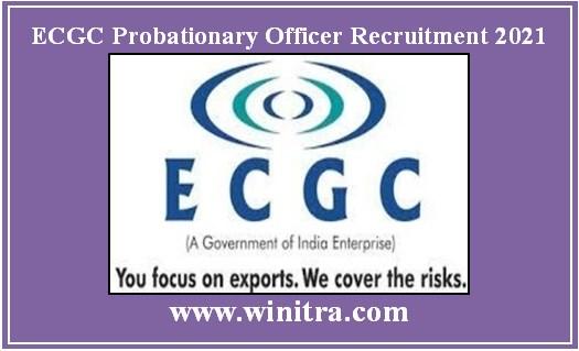ECGC Probationary Officer Recruitment 2021