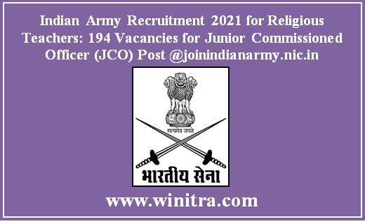 Indian Army Recruitment 2021 for Religious Teachers: 194 Vacancies for Junior Commissioned Officer (JCO) Post @joinindianarmy.nic.in