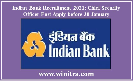 Indian Bank Recruitment 2021: Chief Security Officer Post Apply before 30 January