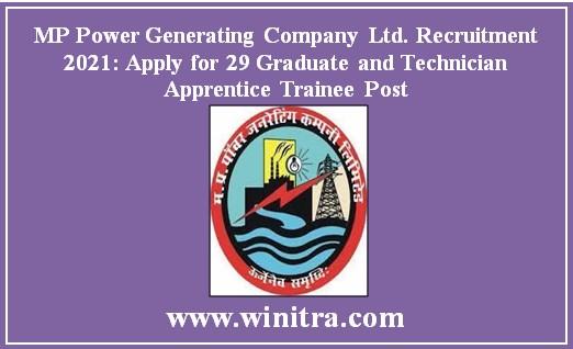 MP Power Generating Company Ltd. Recruitment 2021: Apply for 29 Graduate and Technician Apprentice Trainee Post