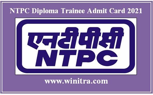 NTPC Diploma Trainee Admit Card