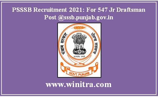 PSSSB Recruitment 2021: For 547 Jr Draftsman Post @sssb.punjab.gov.in
