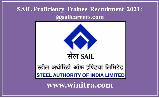 SAIL Proficiency Trainee Recruitment 2021: @sailcareers.com