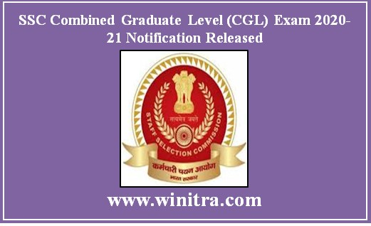 SSC Combined Graduate Level (CGL) Exam 2020-21 Notification Released: Apply Online for @ssc.nic.in