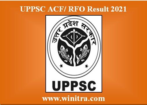 UPPSC ACF RFO Result 2021 @uppsc.up.nic.in