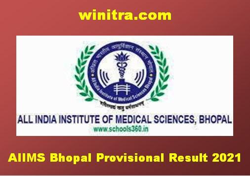 AIIMS Bhopal Provisional Result 2021: एम्स भोपाल प्रोविजनल रिजल्ट
