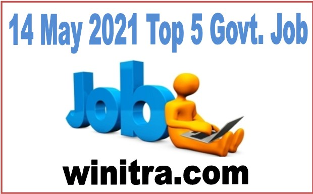 14 May 2021 Top 5 Government Jobs