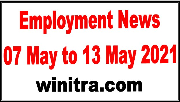 Employment News 07 May to 13 May 2021