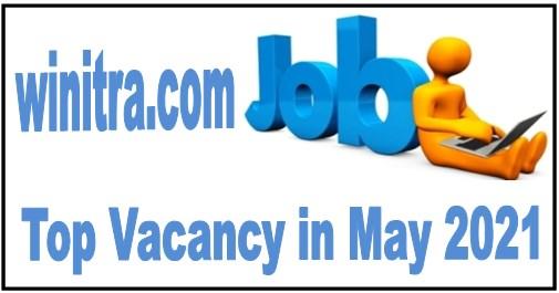 Top Vacancy in May 2021