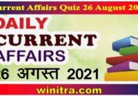 Current Affairs Quiz 26 August 2021