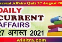 Current Affairs Quiz 27 August 2021