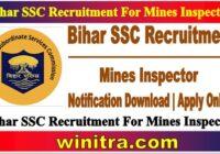 Bihar SSC Recruitment For Mines Inspector