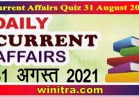 Current Affairs Quiz 31 August 2021