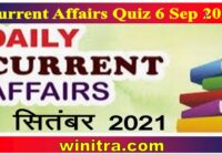 Current Affairs Quiz 6 Sep 2021