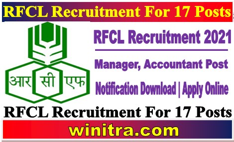 RFCL Recruitment For 17 Posts