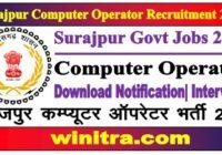 Surajpur Computer Operator Recruitment 2021
