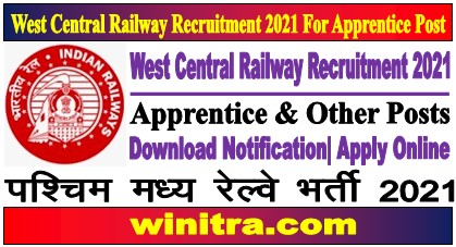 West Central Railway Recruitment 2021 For Apprentice Post